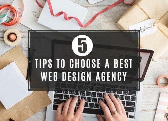 5 Tips to Choose a best Web Design Agency - DeDevelopers
