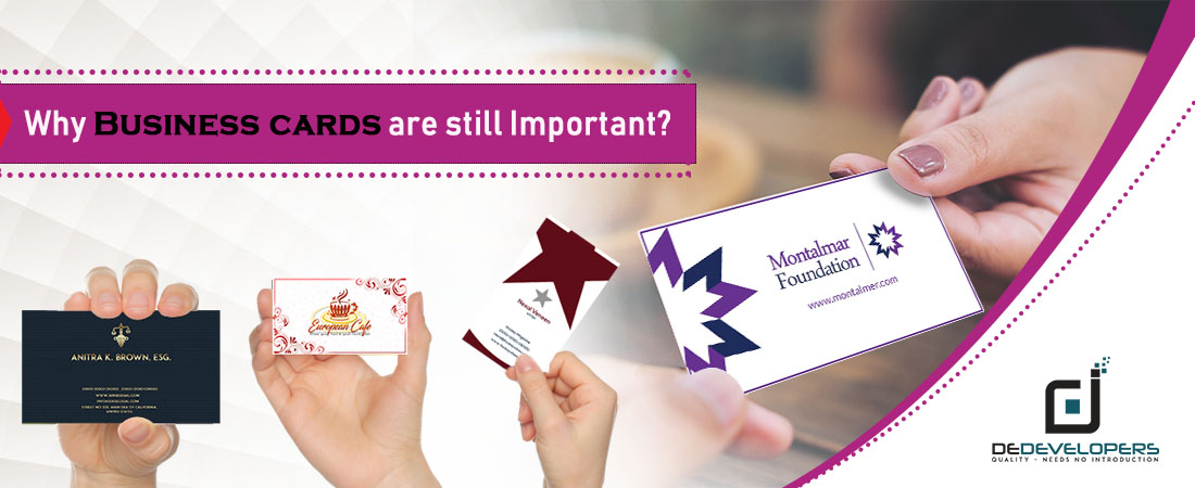 Why Business Cards are still Important - DeDevelopers