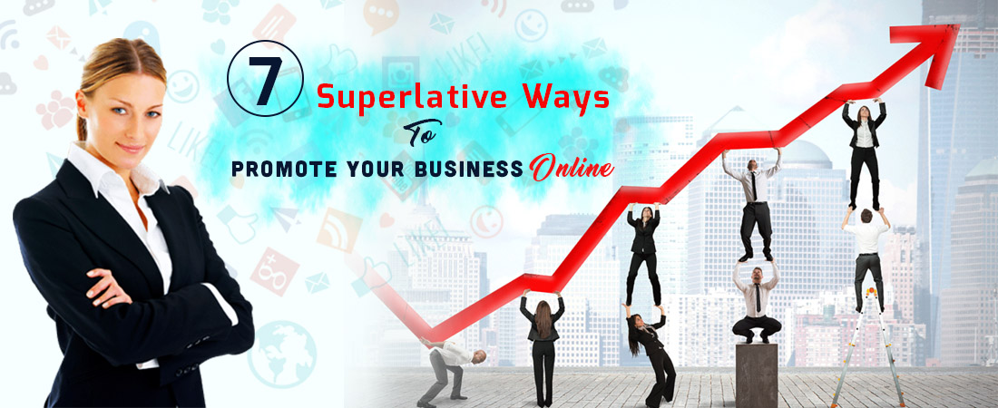 7 superlative ways to Promote your Business - DeDevelopers