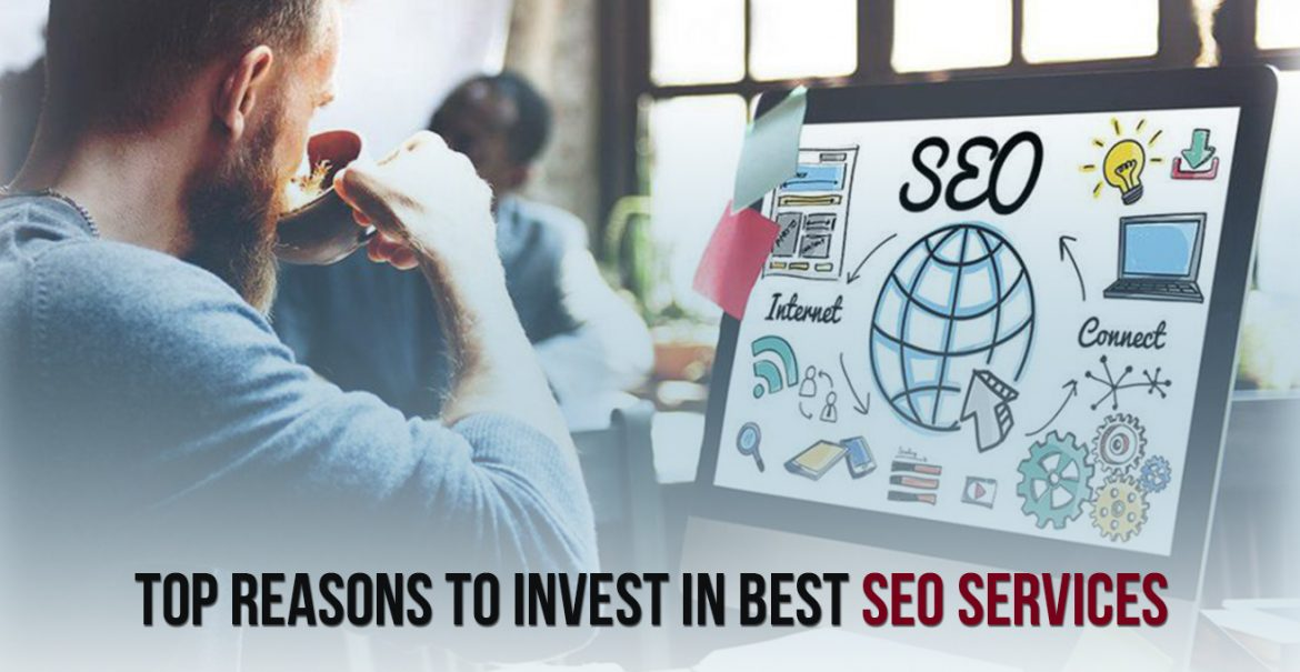 top reasons to invest in best SEO services -dedevelopers